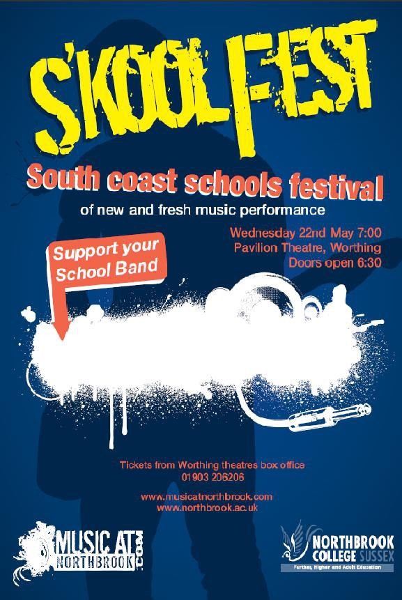 The cream of Sussex schools' new music returns: tickets now available for the S'koolFest at Pavilion Theatre, Worthing Wednesday 22nd May 2013 7pm